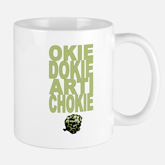 Okie Dokie Artichokie Mug