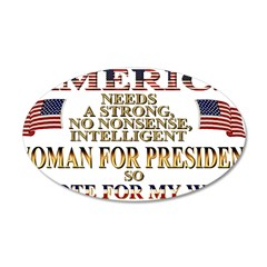 A Woman For President 22x14 Oval Wall Peel