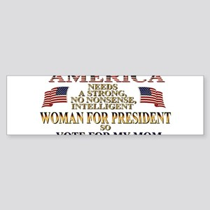 A Woman For President Sticker (Bumper)
