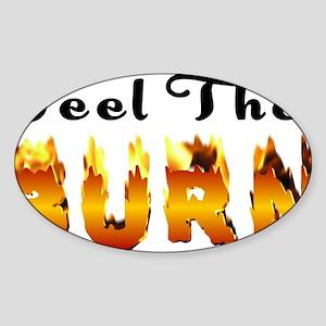 Feel the Burn Sticker (Oval)