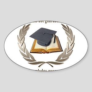 Education,Knowledge,Wisdom Sticker (Oval)