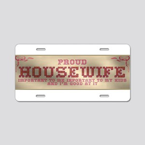 Proud Housewife Aluminum License Plate