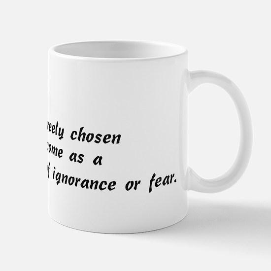 True Faith Is Chosen Mug