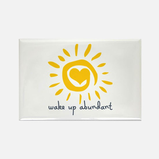 Wake Up Abundant Rectangle Magnet