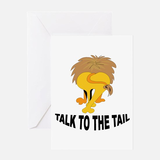 Talk To The Tail Lion Greeting Card
