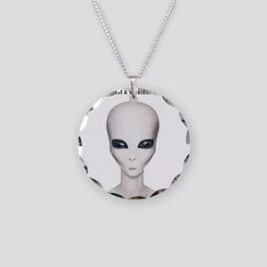 No UFO's Here Necklace Circle Charm