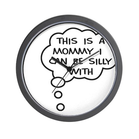Silly Mommy Wall Clock