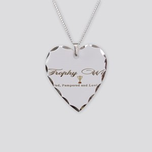 Trophy Wife Necklace Heart Charm