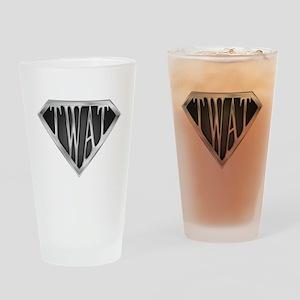 SuperTwat(metal) Drinking Glass