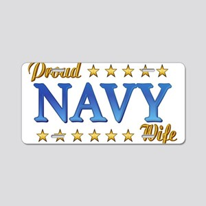 Proud Navy Wife Aluminum License Plate