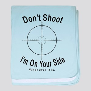 Don't Shoot baby blanket