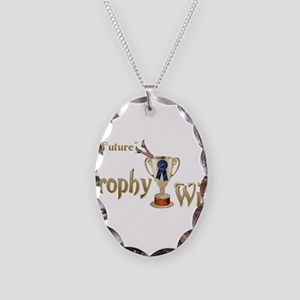 Future Trophy Wife Necklace Oval Charm