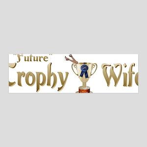Future Trophy Wife 42x14 Wall Peel