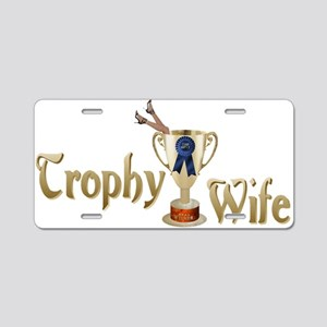 Trophy Wife Aluminum License Plate