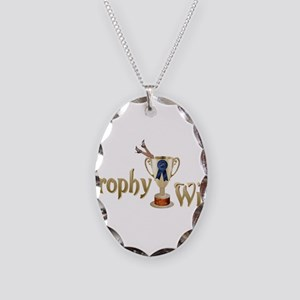 Trophy Wife Necklace Oval Charm