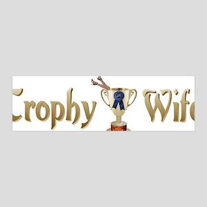 Trophy Wife 42x14 Wall Peel