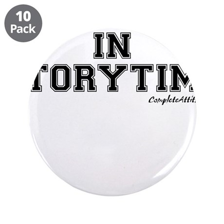 """Majored In Storytime 3.5"""" Button (10 pack)"""