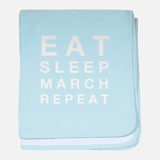 Eat sleep march repeat baby blanket
