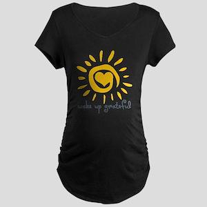 Wake Up Grateful Maternity Dark T-Shirt