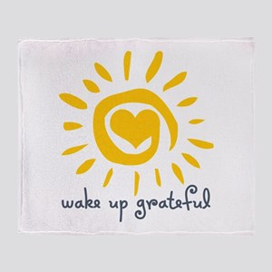 Wake Up Grateful Throw Blanket
