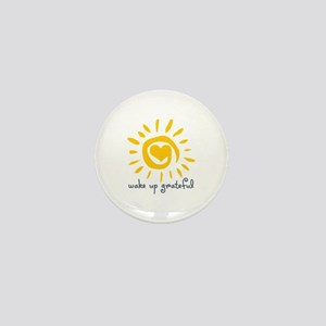 Wake Up Grateful Mini Button