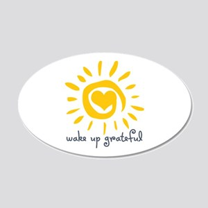 Wake Up Grateful 20x12 Oval Wall Decal