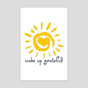 Wake Up Grateful Mini Poster Print