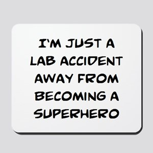 lab accident Mousepad
