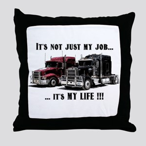 Trucker - it's my life Throw Pillow