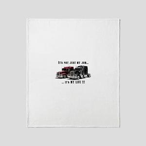 Trucker - it's my life Throw Blanket