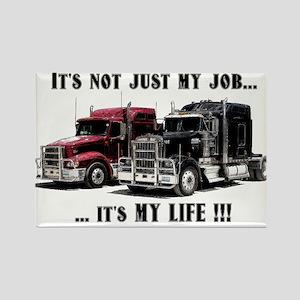 Trucker - it's my life Rectangle Magnet