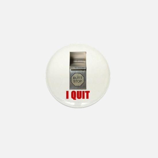 I Quit Smoking Mini Button