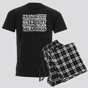 It's Only Funny Until Someone... Men's Dark Pajama