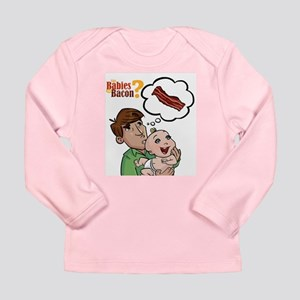 Dad, Baby and Bacon Long Sleeve Infant T-Shirt