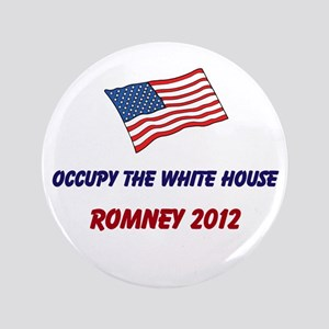 "Occupy the White House Romney 2012 3.5"" Butto"