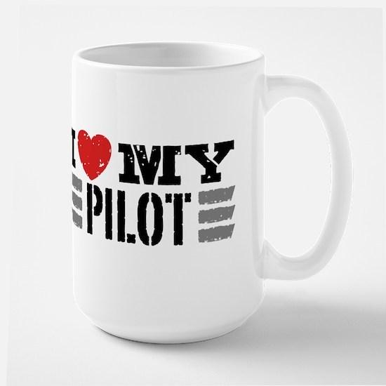 I Love My Pilot Large Mug