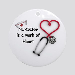 Nurses Work of Heart Ornament (Round)