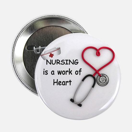 """Nurses Work of Heart 2.25"""" Button"""