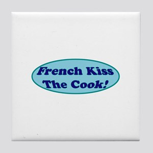 French Kiss The Cook! Tile Coaster