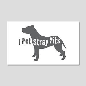 I Pet Stray Pits Car Magnet 20 x 12