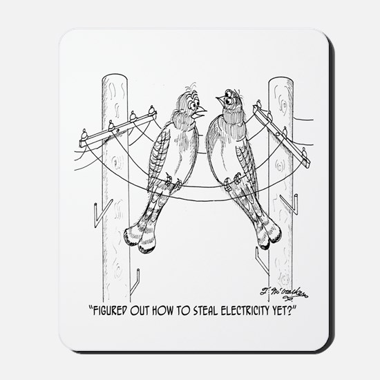 Bird Steals Electricity Mousepad