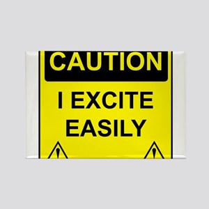 Caution I Excite Easily Rectangle Magnet