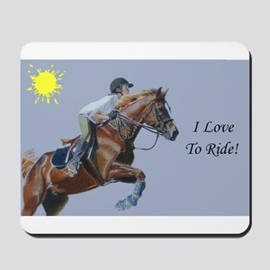 I Love To Ride! Horse Mousepad