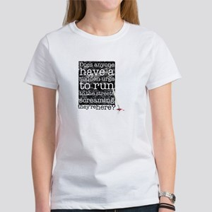 Does anyone... (black) Women's T-Shirt