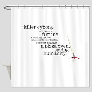 Killer cyborg... Shower Curtain