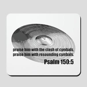Psalm 150:5 - Christian Drumm Mousepad