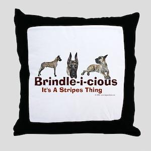 Brindle-i-cious 3 It's a Stri Throw Pillow