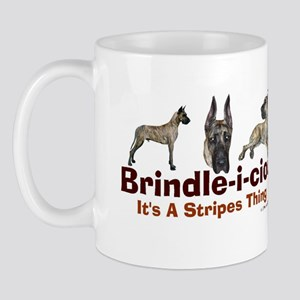 Brindle-i-cious 3 It's a Stri Mug