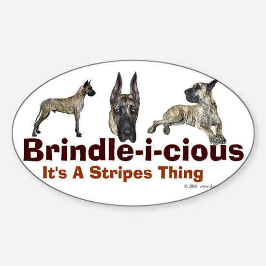 Brindle-i-cious 3 It's a Stri Oval Decal