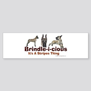 Brindle-i-cious 3 It's a Stri Bumper Sticker
